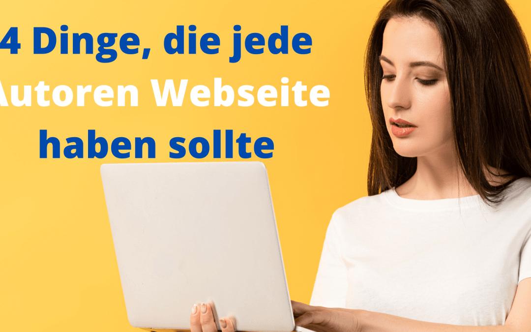 4 Dinge, die jede Autoren Webseite haben sollte