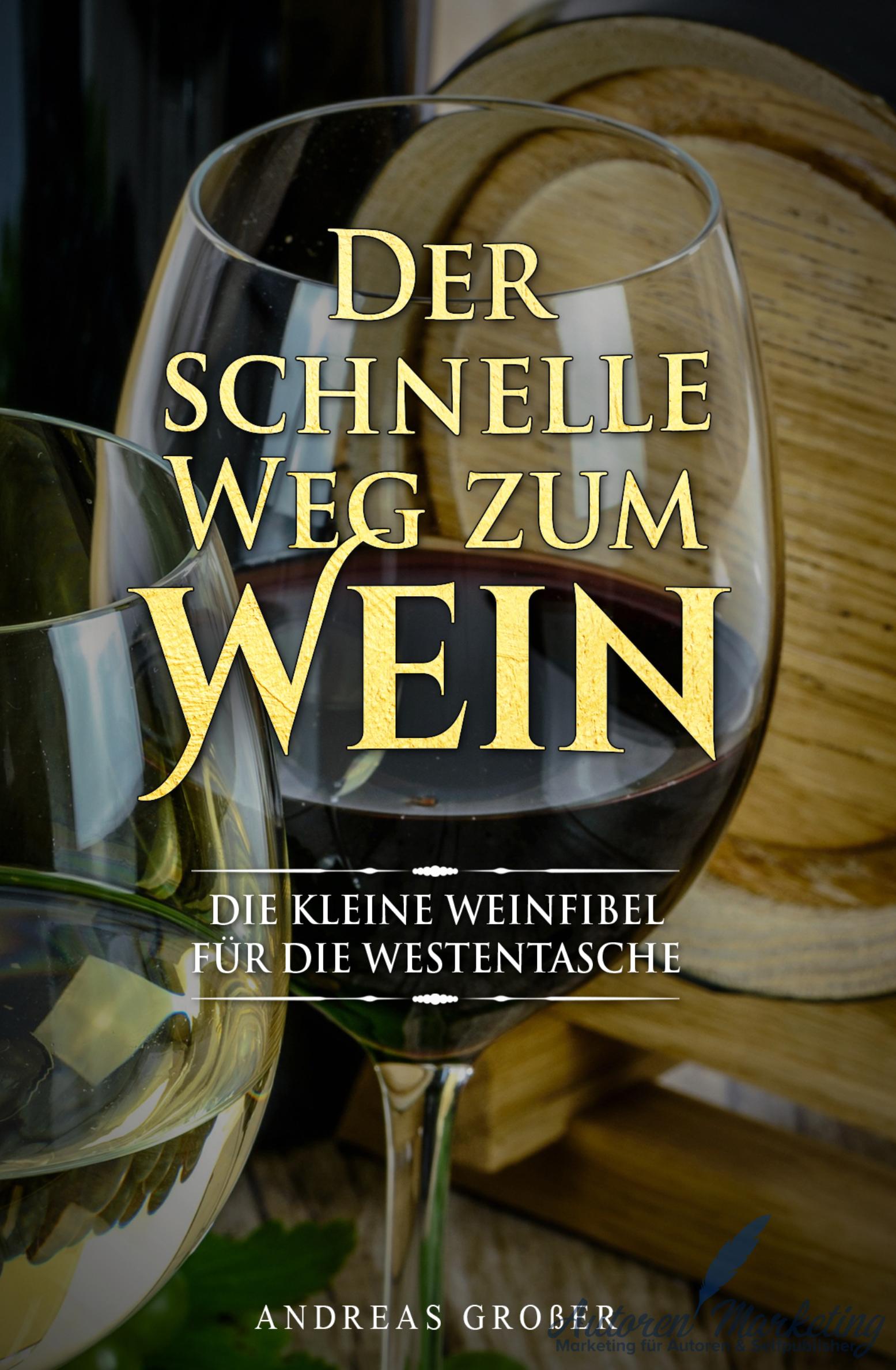 Der schnelle Weg zum Wein Coverdesign